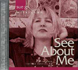 Sue Wilkinson: See About Me